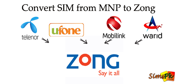 How To Convert Your SIM To Zong? (MNP To Zong)