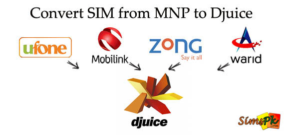 How To Convert Your SIM To djuice? (MNP To djuice)