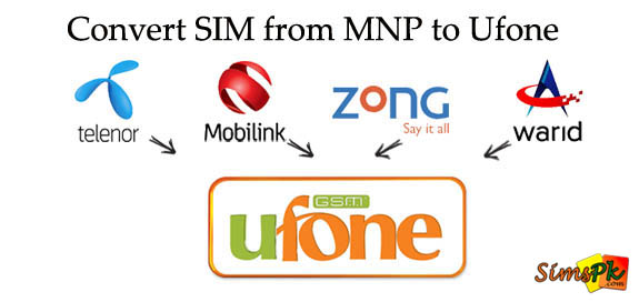 How To Convert Your SIM To Ufone? (MNP To Ufone)
