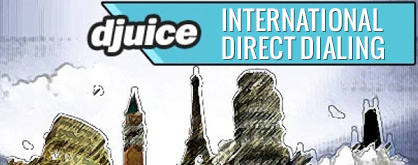 Djuice International Call Rates