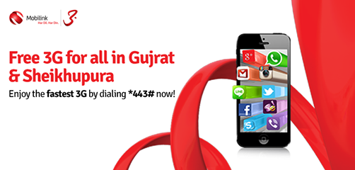 Mobilink Offers free 3G Trial service In Sheikhupura & Gujrat