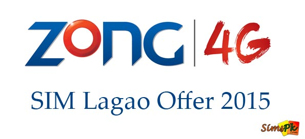 Zong SIM Lagao Offer 2015