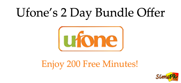 Ufone 2 Day Bundle Offer - Enjoy 200 FREE Minutes