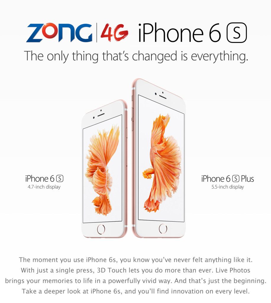 Zong Launches Pre-Ordering of iPhone 6s & 6s Plus in Pakistan
