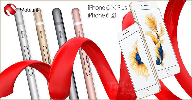 Mobilink Announces Official Launch of iPhone 6s & 6s Plus in Pakistan