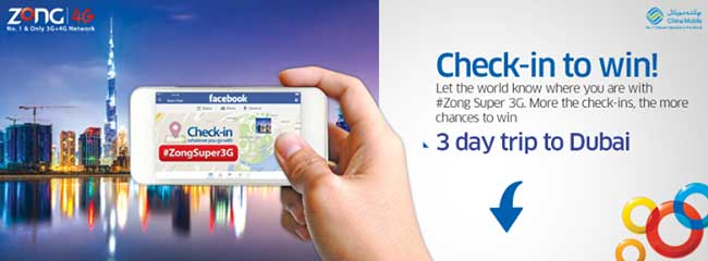 Win a 3 day trip to Dubai from Zong by doing maximum check-ins