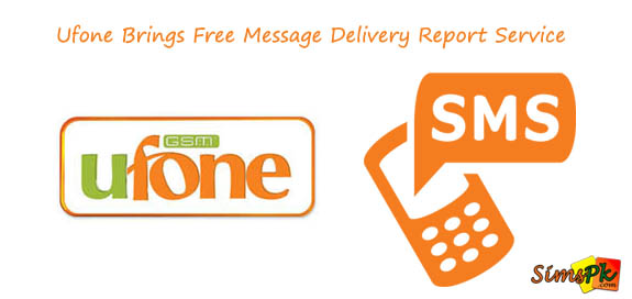 Ufone Free Message Delivery Report Service