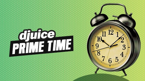 Djuice Prime Time Offer