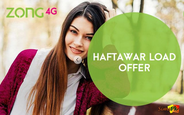 Zong Haftawar Load Offer